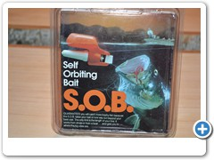 *  S.O.B.....SELF ORBITING BAIT.....motorized bobber takes your bait out to where the big fish hide.